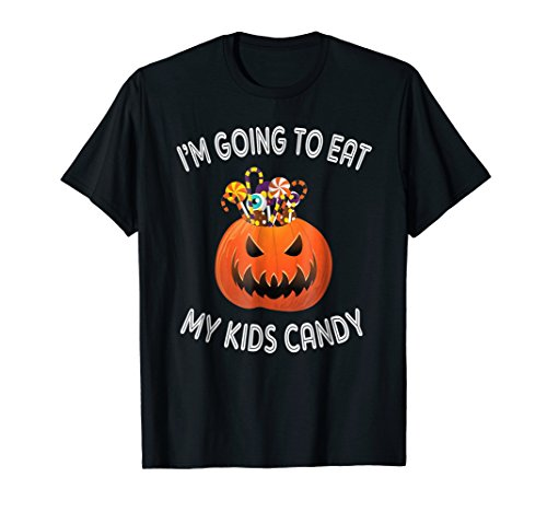 Mom Dad Eat All Halloween Candy (Matching Halloween Shirts for Dad and Mom Eat my Kids)