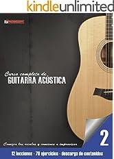 Conozca las escalas y comience a improvisar (Curso completo de guitarra acústica nº 2)
