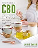The Ultimate Guide to CBD: Explore The World of Cannabidiol