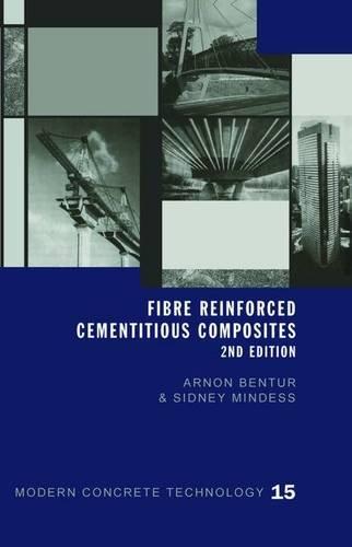 Fibre Reinforced Cementitious Composites, Second Edition (Modern Concrete Technology) by CRC Press