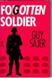 The Forgotten Soldier, Guy Sajer, 0933852827
