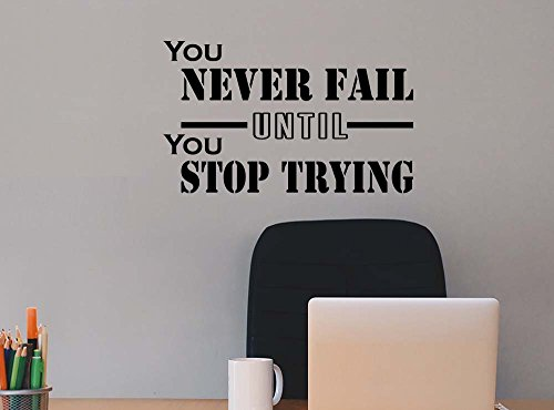 (You never fail until you stop trying student Classroom sport football basketball baseball cute inspirational family love vinyl quote saying wall art lettering sign room decor)