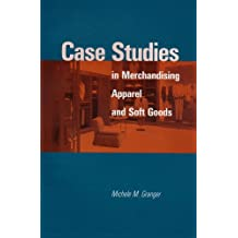 Case Studies in Merchandising Apparel and Soft Goods
