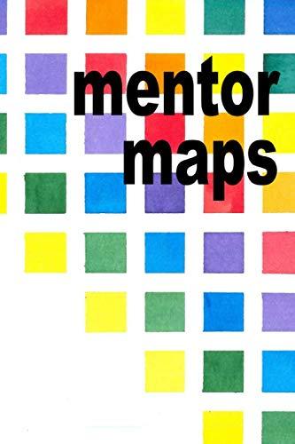 Mentor Maps: creativity + planning = purpose