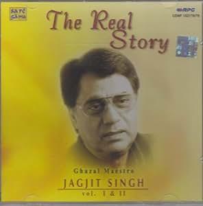 The Real Story -Ghazal Maestro Jagjit Singh