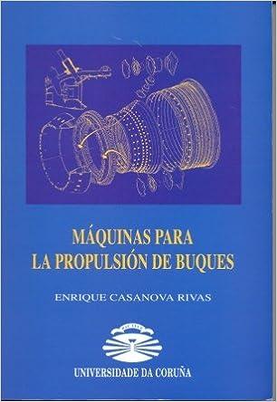 Descargando google books como pdf mac Máquinas Para La Propulsión de Buques (Manuales) 849532296X iBook
