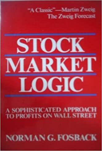 Stock Market Logic: A Sophisticated Approach to Profits on Wall