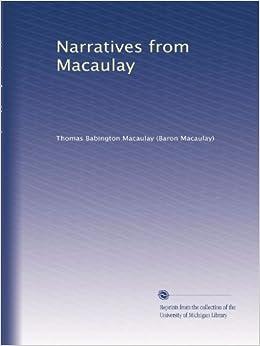 Narratives from Macaulay