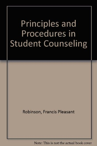 Principles and procedures in student counseling