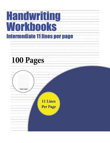 Handwriting Workbooks Intermediate 11 Lines Per Page A