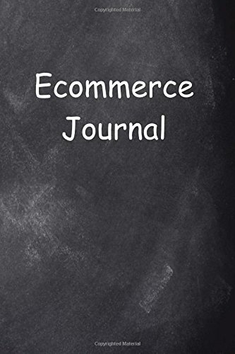 Ecommerce Journal Chalkboard Design: (Notebook, Diary, Blank Book) (Career Journals Notebooks Diaries) ebook