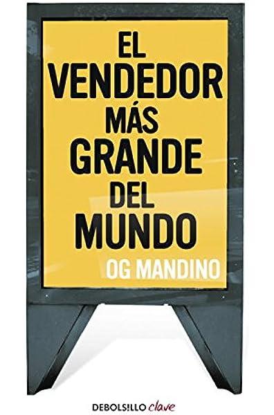 El vendedor más grande del mundo I (Clave): Amazon.es: Mandino,Og: Libros