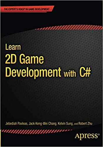 Buy Learn 2D Game Development with C#: For iOS, Android, Windows
