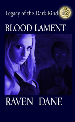Blood Lament (Legacy of the Dark Kind Book 2)
