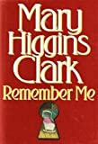 Remember Me, Mary Higgins Clark, 0671867083