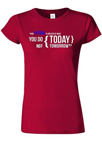 ルーフシェル追うYour Future Is Created By Today Novelty Cherry Red Women T Shirt Top-XXL