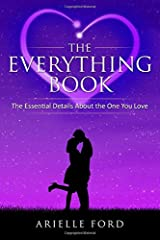 The Everything Book: The Essential Details About The One You Love Paperback
