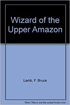 Book Wizard of the Upper Amazon