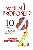 When I Proposed, Dominique Westmoreland, 1436344719