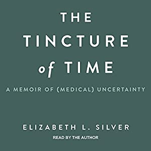 The Tincture of Time Audiobook