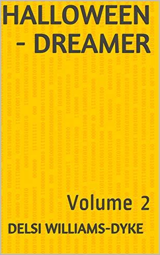 Halloween - Dreamer: Volume
