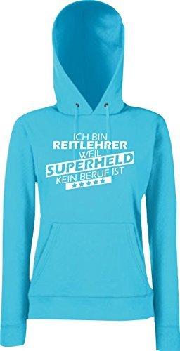 Shirtstown Mujer Capucha eatshirt Soy Reitlehrer, weil Súper héroes ningún Oficio ist, Tallas XS-XXL Fucsia