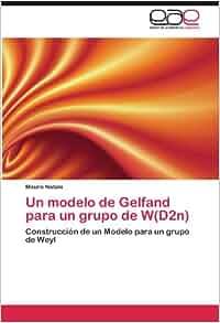 Un modelo de Gelfand para un grupo de W(D2n): Construcción