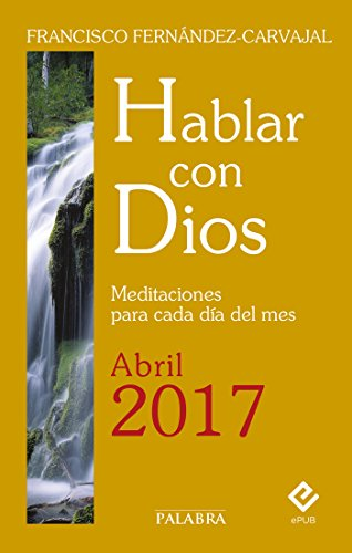Hablar con Dios - Abril 2017  PDF
