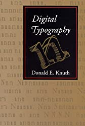 Digital Typography (Center for the Study of Language and Information - Lecture Notes)