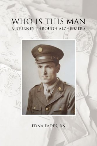 Read Online Who Is This Man: A Journey Through Alzheimer's pdf epub