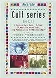Cult series vol. 1 - I Simpson-Twin Peaks-X-Files-ER Medici in prima linea-Ally McBeal-Buffy l'ammazzavampiri