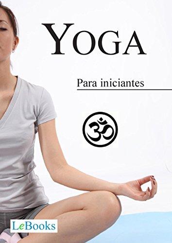 Yoga para iniciantes (Coleção Terapias Naturais) (Portuguese ...
