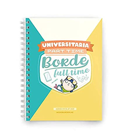 Missborderlike - Agenda escolar 2019-2020 - Universitaria part time borde full time