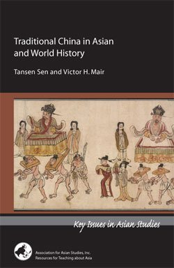 Traditional China in Asian and World History (Key Issues in Asian Studies} (Key Issues in Asian Studies) (Traditional China)