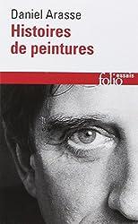 Histoires de Peintures (Folio Essais) (French Edition)