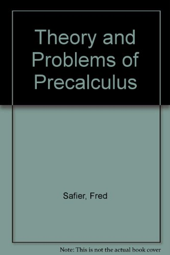 Theory and Problems of Precalculus