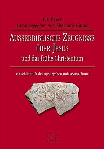 Außerbiblische Zeugnisse über Jesus und das frühe Christentum (TVG Monographien und Studienbücher)