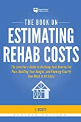 The Book on Estimating Rehab Costs: The Investor's Guide to Defining Your Renovation Plan, Building Your Budget, and Knowing Exactly How Much It All Costs (Spiral Bound) Spiral-bound