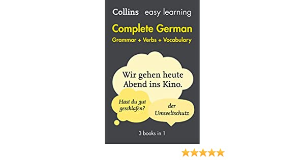 Easy learning german complete grammar verbs and vocabulary 3 books easy learning german complete grammar verbs and vocabulary 3 books in 1 collins easy learning german german edition kindle edition by collins fandeluxe Image collections