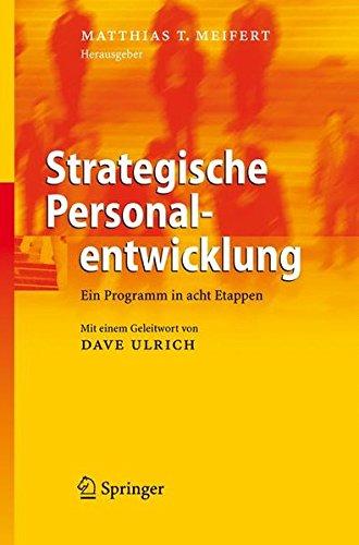 Strategische Personalentwicklung: Ein Programm in acht Etappen (German Edition)