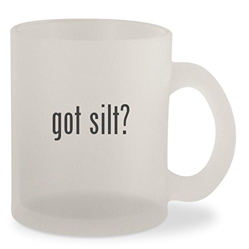 got silt? - Frosted 10oz Glass Coffee Cup Mug