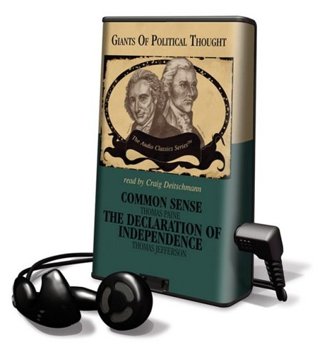 Common Sense and Declaration of Independence: Library Edition (Audio Classics (Playaway))