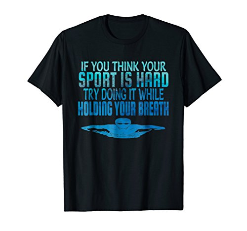 Swim Swimmer Tshirt Funny Swimming shirt Sport Practice Tee (Football Teams That Play In Black And White)