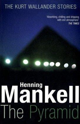 The Pyramid (The Kurt Wallander Stories) PDF