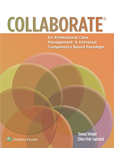 COLLABORATE(R) for Professional Case Management: A Universal Competency-Based Paradigm Pdf