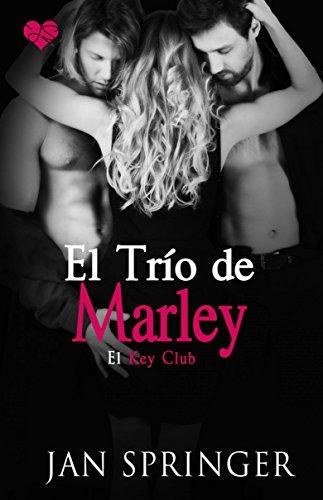 El trío de Marley (Spanish Edition)