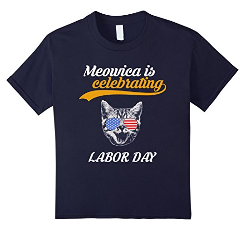 Kids Meowica Is Celebrating Labor Day 2017 T Shirt 12 Navy