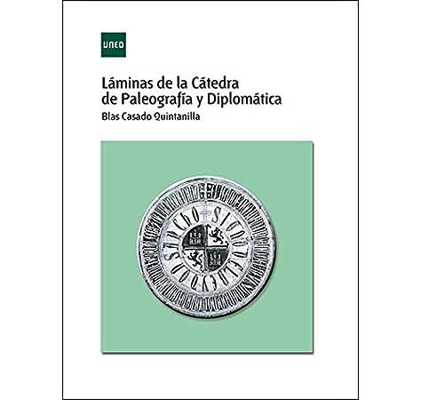 Láminas de la cátedra de paleografía y diplomática ADENDA: Amazon ...
