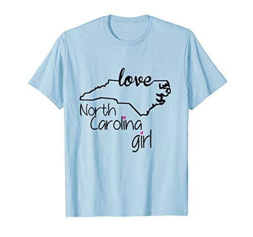 North Carolina Girl Tshirt Carolina Love Home Shirt