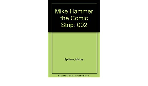 Comic hammer mickey mike other spillanes story strip sudden trap